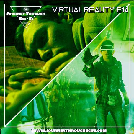 VR E14: eXistenZ (1999) & Ready Player One (2018)