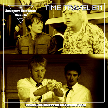 Time Travel E11: Back To The Future Part II (1989) & Primer (2004)