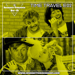 Time Travel E02: Bill & Ted's Excellent Adventure (1989) & A Connecticut Yankee (1931)