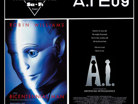 A.I. EP09: Bicentennial Man (1999) & A.I. Artificial Intelligence (2001)