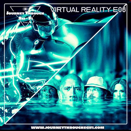 VR E06: Tron Legacy (2010) & Jumanji: Welcome To The Jungle (2017)