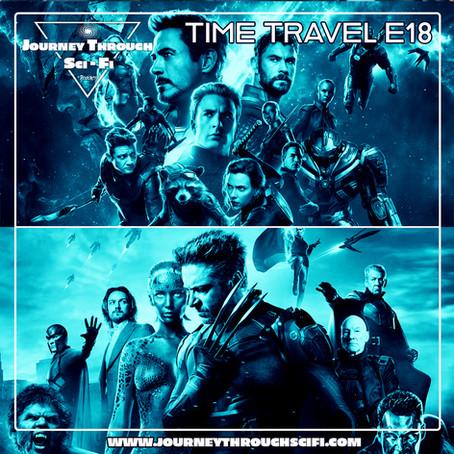 Time Travel E18: Avengers: Endgame (2019) & X-Men: Days Of Future Past (2014)