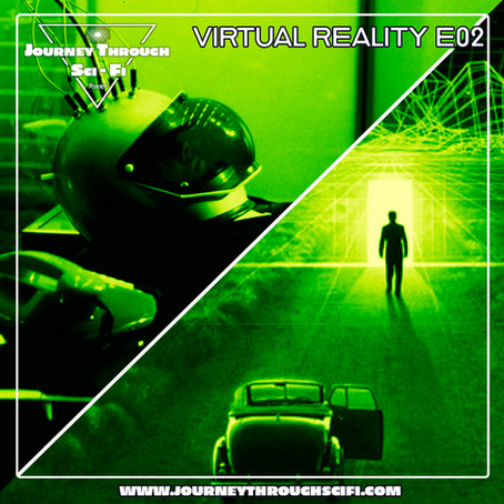 VR E02: World On A Wire (1973) & The Thirteenth Floor (1999)