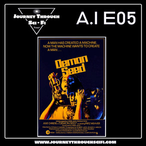 EP 05 - Sci-Fi Horror & Demon Seed (1977) ft. Mike Muncer