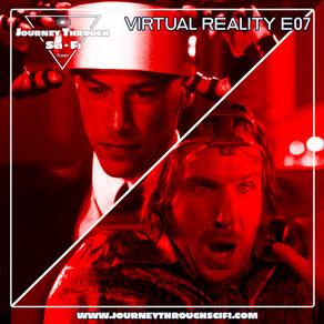 VR E07: Johnny Mnemonic (1995) & Strange Days (1995)