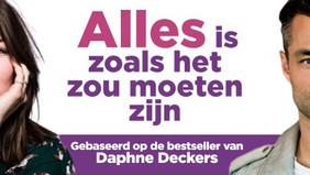 Bestseller Alles Is Zoals Het Zou Moeten Zijn van Daphne Deckers verfilmd