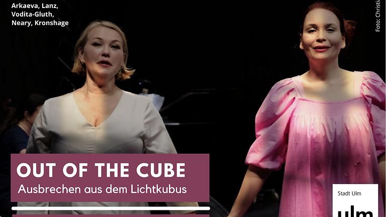 Out of the Cube - Ausbrechen aus dem Lichtkubus