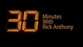 30 Minutes with Rick Anthony.jpg