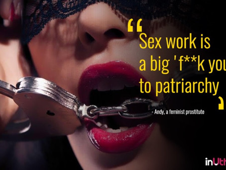 You're an empowered sex worker. The people you date don't seem to like that so much.