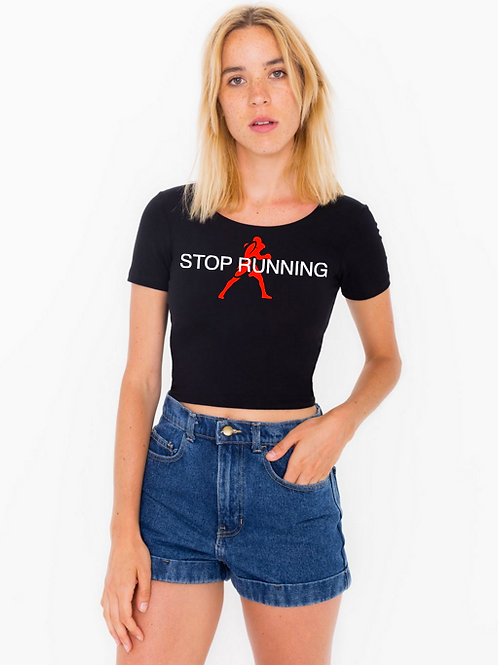Stop Running Crop Top