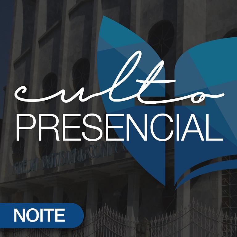 Culto Presencial Noite 16mai2021