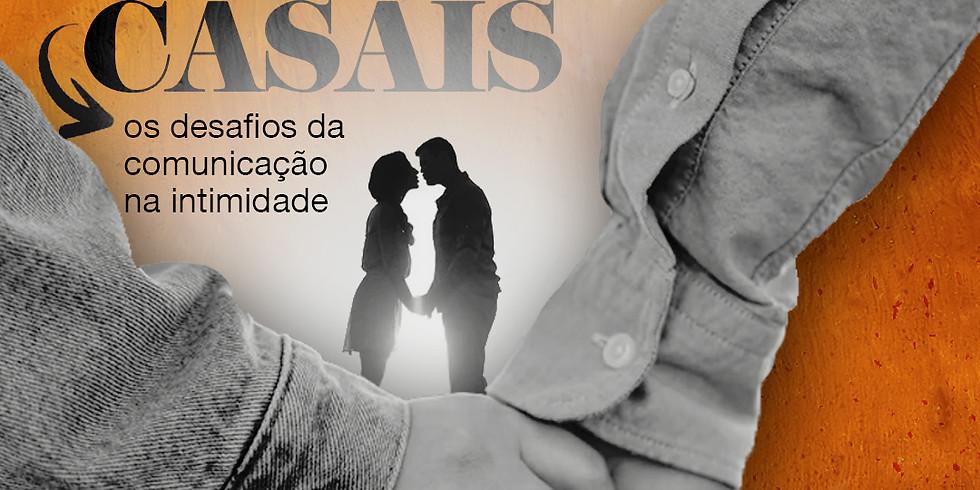 Palestra para Casais: Os Desafios da Comunicação na Intimidade