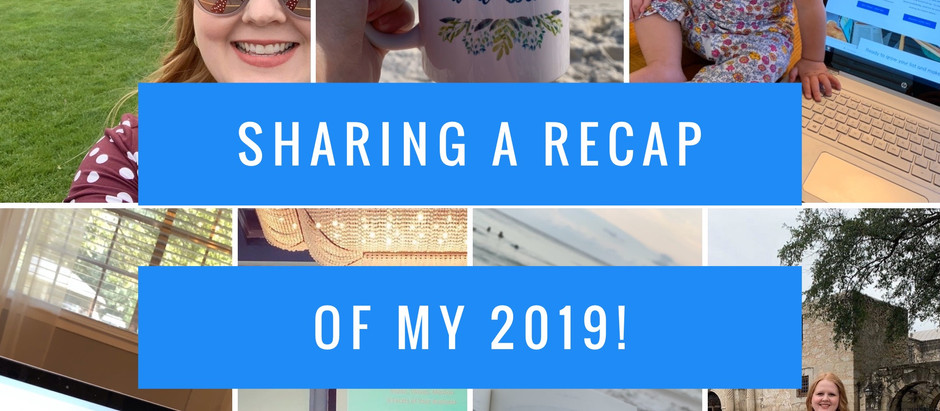 Sharing a Recap of My 2019!