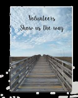 Volunteers Show Us