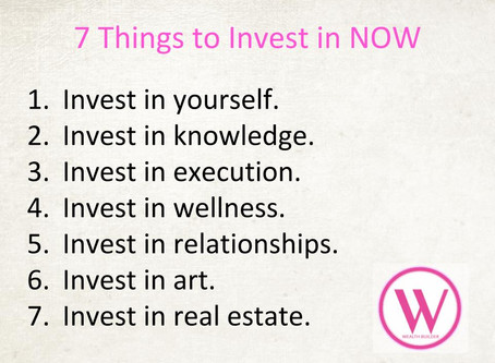 7 Things to Invest In NOW