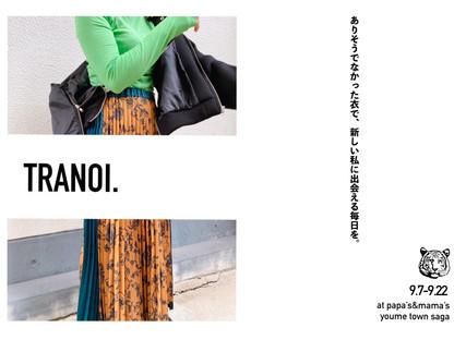 TRANOI. POP-UP STORE 佐賀店にて開催!9.7-9.22