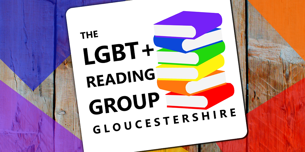 The LGBT+ Reading Group Gloucestershire