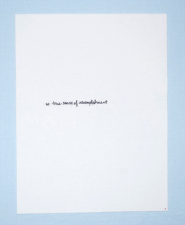 (sub)text: no true sense of accomplishment