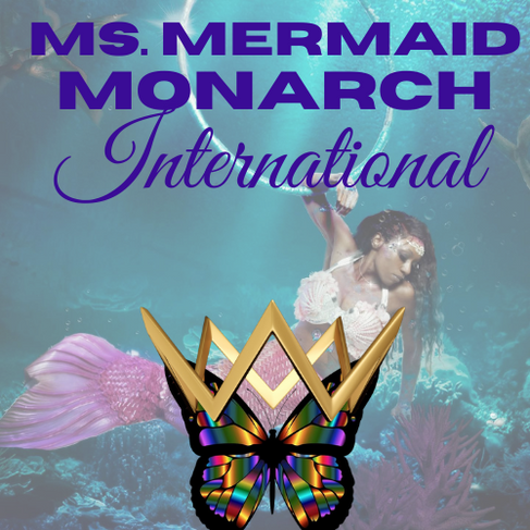 Ms. Mermaid Monarch International