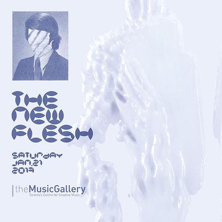 poster for The New Flesh at theMusic Gallery Toronto Tasman Richardson