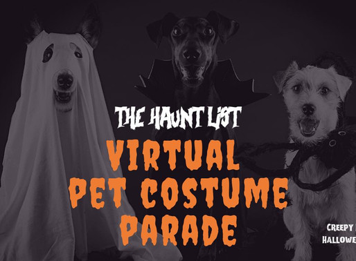 The Haunt List's Virtual Pet Costume Parade  - Halloween at Home