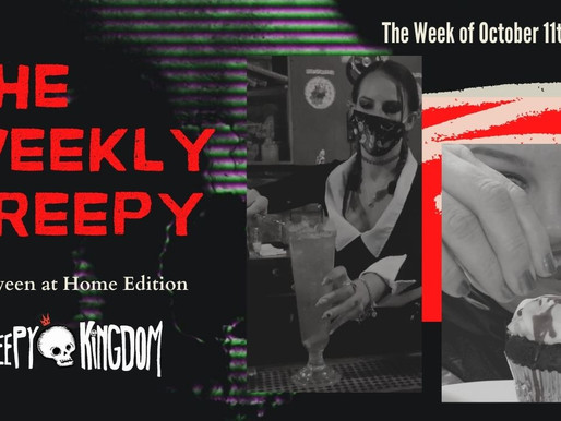The Weekly Creepy 10-11-20
