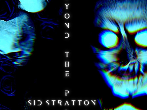 "Sid Stratton - ""Beyond The Pale"" Music Video Premiere"