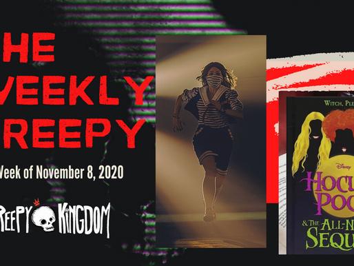 The Weekly Creepy 11-8-20