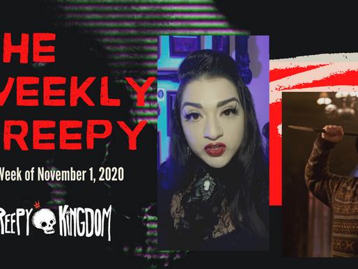 The Weekly Creepy 11-1-20