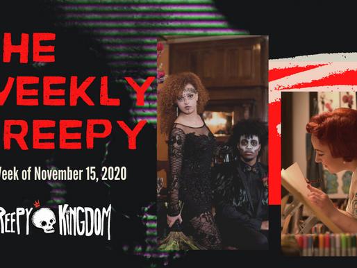 The Weekly Creepy 11-15-20