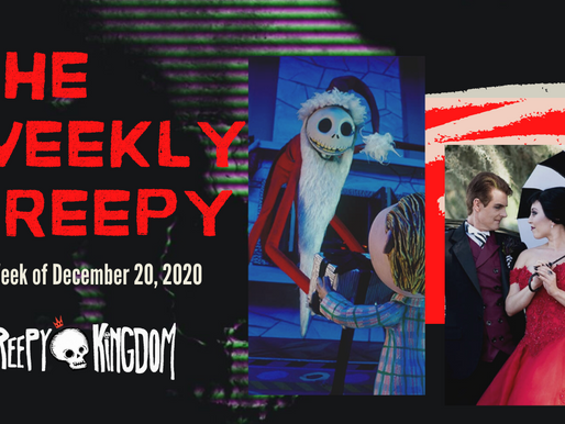 The Weekly Creepy 12-20-20