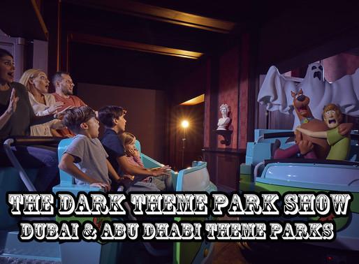 The Dark Theme Park Show - Dubai & Abu Dhabi Theme Parks
