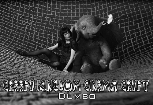 Cinema Crypt - Dumbo (2019)