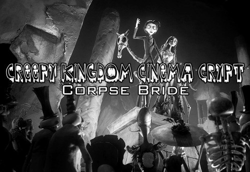 Cinema Crypt - Corpse Bride