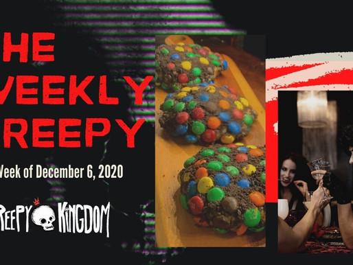 The Weekly Creepy 12-6-20