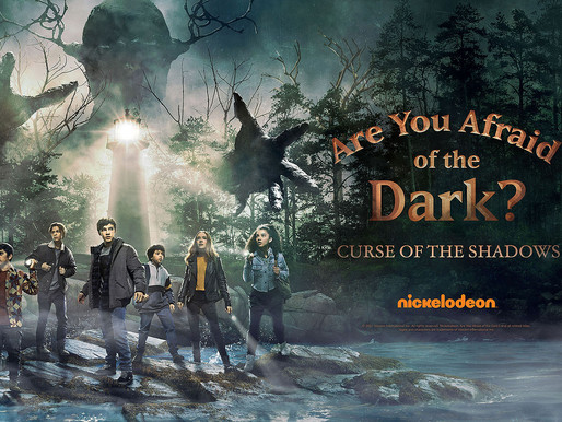 Nickelodeon's 'ARE YOU AFRAID OF THE DARK?: CURSE OF THE SHADOWS' Trailer Debuts