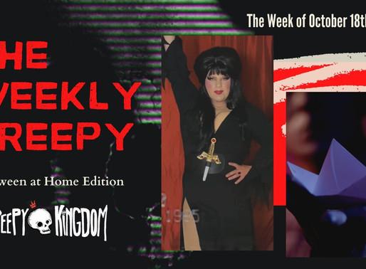 The Weekly Creepy 10/18/20