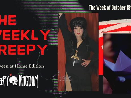 The Weekly Creepy 10-18-20