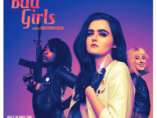 'Bad Girls', a Shocking Post-Modern Female Rage-Odyssey Coming Early 2021