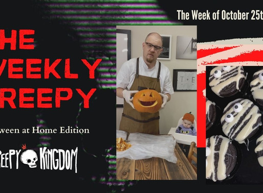 The Weekly Creepy 10/25/20