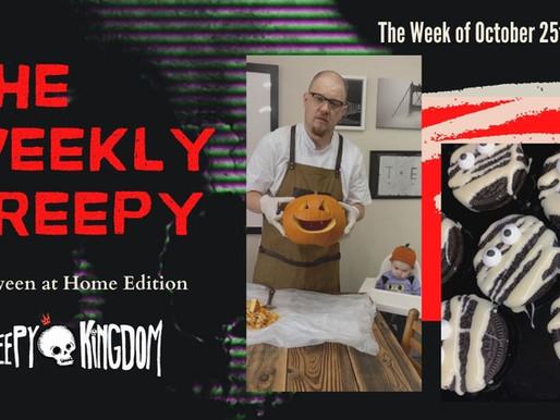 The Weekly Creepy 10-25-20