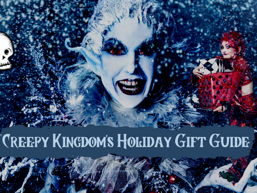 Creepy Kingdom's Holiday Gift Guide