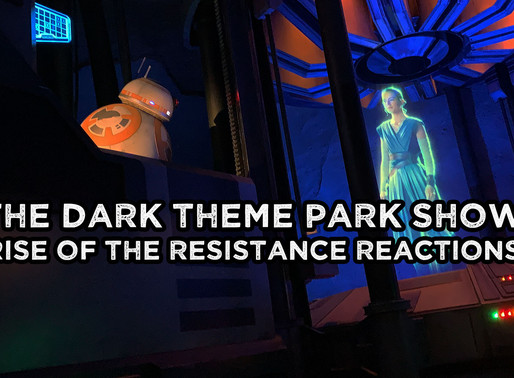 Rise of the Resistance Reactions - The Dark Theme Park Show