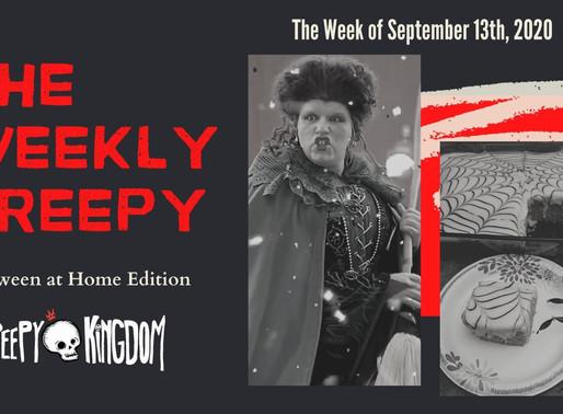 The Weekly Creepy 9/13/20