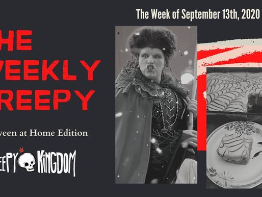 The Weekly Creepy 9-13-20