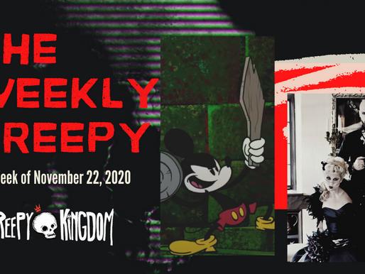 The Weekly Creepy 11-22-20