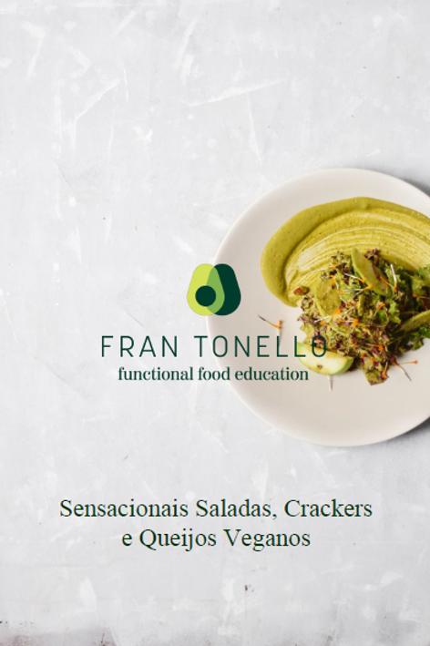 Sensacionais saladas, crackers e queijos veganos
