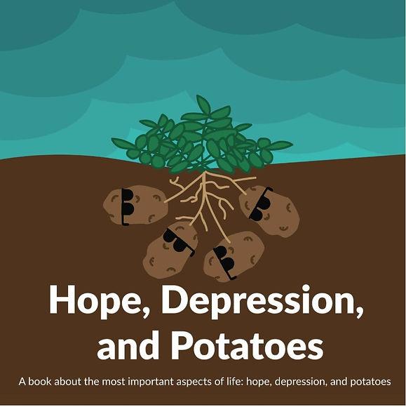 Hope, Depression, And Potatoes.jpg