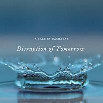 Disruptionof Tommorrow (3).png