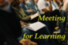Meeting for Learning.jpg